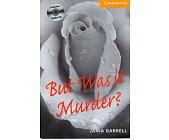 Szczegóły książki BUT WAS IT MURDER?