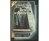 Szczegóły książki ŻUK W MROWISKU