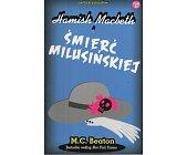 Szczegóły książki HAMISH MACBETH I ŚMIERĆ MILUSIŃSKIEJ