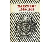 Szczegóły książki HARCERKI 1939-1945