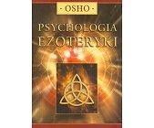 Szczegóły książki PSYCHOLOGIA EZOTERYKI