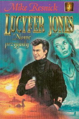 LUCYFER JONES - NOWE PRZYGODY
