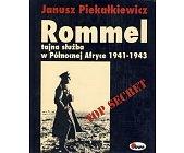 Szczegóły książki ROMMEL - TAJNA SŁUŻBA W PÓŁNOCNEJ AFRYCE 1941-1943