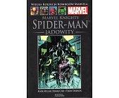 Szczegóły książki MARVEL KNIGHTS SPIDER-MAN: JADOWITY (MARVEL 67)