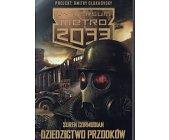 Szczegóły książki DZIEDZICTWO PRZODKÓW (UNIWERSUM METRO 2033)