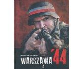 Szczegóły książki WARSZAWA '44