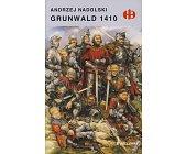 Szczegóły książki GRUNWALD 1410 (HISTORYCZNE BITWY)