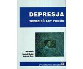 Szczegóły książki DEPRESJA - WIEDZIEĆ ABY POMÓC
