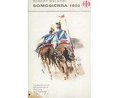 Szczegóły książki SOMOSIERRA 1808 (HISTORYCZNE BITWY)