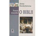Szczegóły książki PRAWIE WSZYSTKO O BIBLII