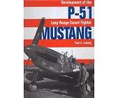 Szczegóły książki DEVELOPMENT OF THE P-51 LONG-RANGE ESKORT FIGHTER MUSTANG