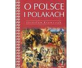 Szczegóły książki O POLSCE I POLAKACH