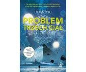 Szczegóły książki PROBLEM TRZECH CIAŁ