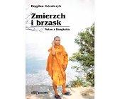 Szczegóły książki ZMIERZCH I BRZASK. NOTES Z BANGKOKU