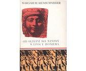 Szczegóły książki OD OLIMPII DO NINIWY W EPOCE HOMERA (CERAM)