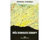 Szczegóły książki MÓJ KAWAŁEK EUROPY