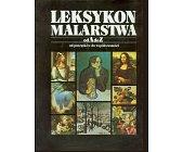 Szczegóły książki LEKSYKON MALARSTWA OD A DO Z