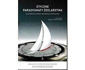 Szczegóły książki ETYCZNE PARADYGMATY ŻEGLARSTWA