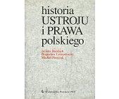 Szczegóły książki HISTORIA USTROJU I PRAWA POLSKIEGO