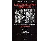 Szczegóły książki ZAPRZEPASZCZONA REWOLUCJA