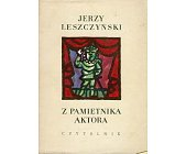 Szczegóły książki Z PAMIĘTNIKA AKTORA