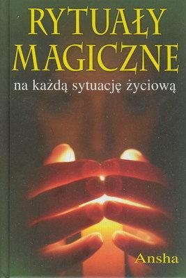 RYTUAŁY MAGICZNE