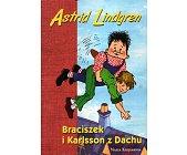 Szczegóły książki BRACISZEK I KARLSSON Z DACHU