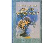 Szczegóły książki SPACER PO PÓŁNOCY