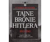 Szczegóły książki TAJNE BRONIE HITLERA