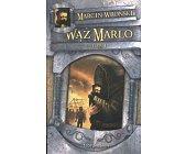Szczegóły książki WĄŻ MARLO - TOM 1