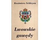 Szczegóły książki LWOWSKIE GAWĘDY