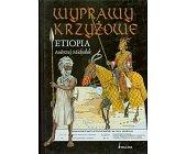 Szczegóły książki WYPRAWY KRZYŻOWE - ETIOPIA