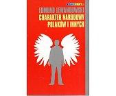 Szczegóły książki CHARAKTER NARODOWY POLAKÓW I INNYCH