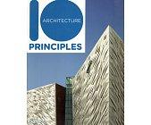 Szczegóły książki 10 ARCHITECTURE PRINCIPLES