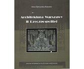 Szczegóły książki ARCHITEKTURA WARSZAWY II RZECZPOSPOLITEJ