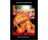 Szczegóły książki POLACY, JUŻ CZAS