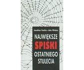 Szczegóły książki NAJWIĘKSZE SPISKI OSTATNIEGO STULECIA