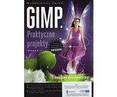 Szczegóły książki GIMP. PRAKTYCZNE PROJEKTY