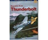 Szczegóły książki REPUBLIC P-47 THUNDERBOLT