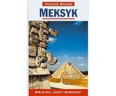 Szczegóły książki PODRÓŻE MARZEŃ (1) - MEKSYK