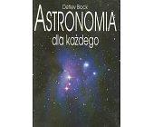 Szczegóły książki ASTRONOMIA DLA KAŻDEGO