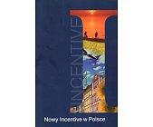 Szczegóły książki NOWY INCENTIVE W POLSCE
