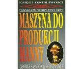 Szczegóły książki MASZYNA DO PRODUKCJI MANNY