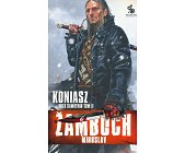 Szczegóły książki KONIASZ. WILK SAMOTNIK - TOM 2