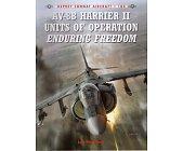 Szczegóły książki AV-8B HARRIER 2 UNITS OF OPERATION ENDURING FREEDOM