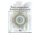Szczegóły książki ŚWIAT EUROPEJSKICH KONSTYTUCJONALIZMÓW
