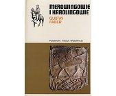 Szczegóły książki MEROWINGOWIE I KAROLINGOWIE (CERAM)