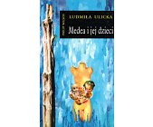 Szczegóły książki MEDEA I JEJ DZIECI