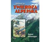 Szczegóły książki OPERACJA TWIERDZA ALPEJSKA