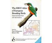 Szczegóły książki THE EBCC ATLAS OF EUROPEAN BREEDING BIRDS: THEIR DISTRIBUTION AND ABUNDANCE